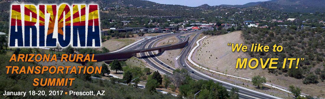 WE Like to Move It!  AZ Rural Transportation Summit